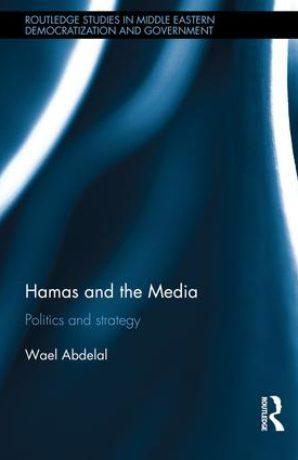 Hamas and the Media – politics and strategy