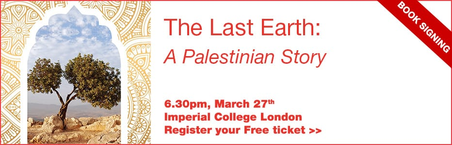 Register your free ticket to the Book Launch - The Last Earth: A Palestinian Story by Ramzy Baroud