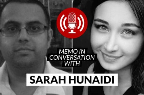MEMO in conversation with: Sarah Hunaidi