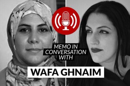 MEMO in conversation with Wafa Ghnaim