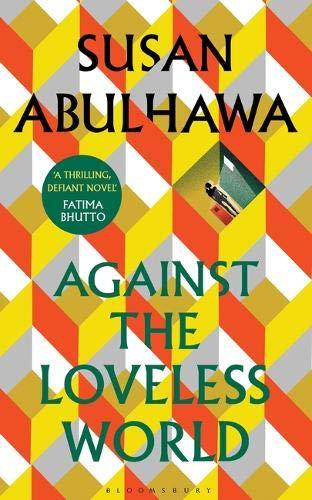 Against the Loveless World [book cover]